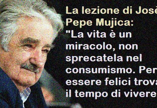 L'insegnamento di Pepe Mujica: Il coronavirus ci ricorda che non siamo proprietari del mondo